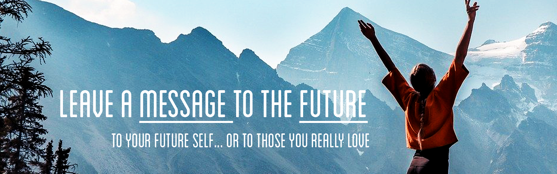 Leave a message to the future